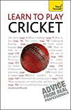 Learn to Play Cricket: Teach Yourself (TY Sports and Games)