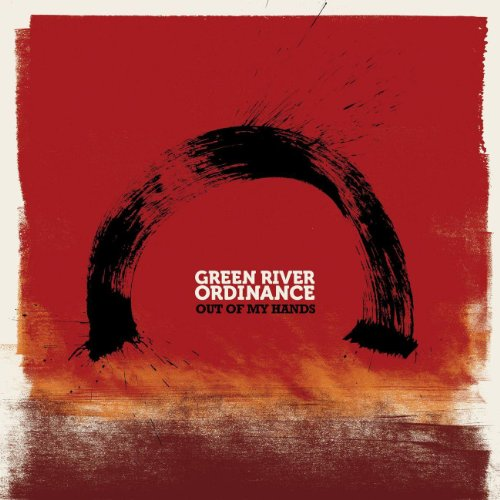 Out Of My Hands (Green River Ordinance Out Of My Hands)