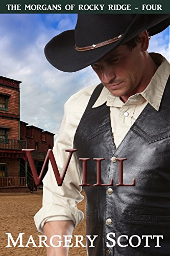 Will (The Morgans of Rocky Ridge Book 4)