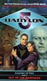 Out of the Darkness (Babylon 5: Legions of Fire, Book 3)