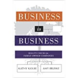 Business is Business: Reality Checks for Family-Owned Companies