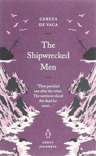 Great Journeys Shipwrecked Men (Penguin Great Journeys)