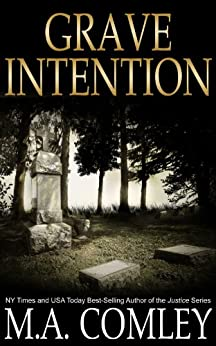 Grave Intention: #2 Intention series by [Comley, M A]