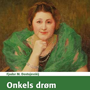 Onkels Drøm Audiobook