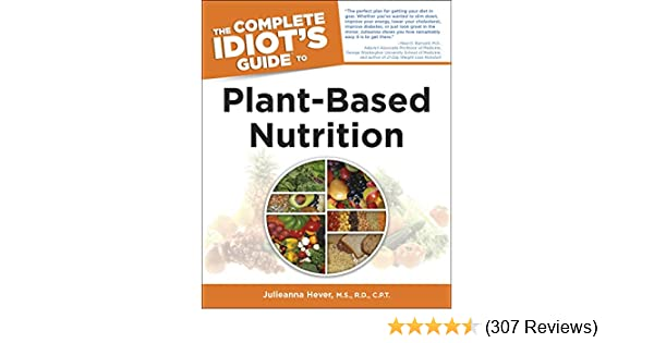 The Complete Idiots Guide To Plant-based Nutrition Pdf