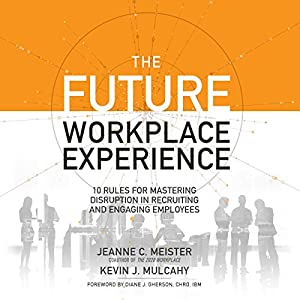 The Future Workplace Experience Audiobook