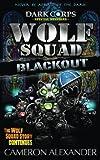 Wolf Squad: Blackout