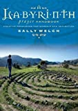 A Labyrinth Prayer Handbook: Creative resources for worship and reflection