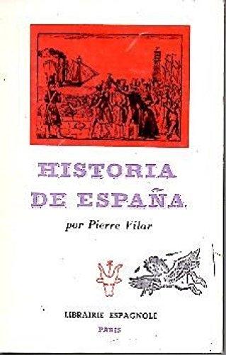 HISTORIA DE ESPAÑA: Amazon.es: VILAR, Pierre.: Libros