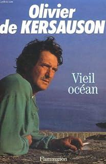 Vieil océan, Kersauson, Olivier de