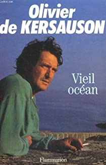 Vieil océan par Kersauson