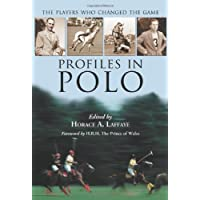 Profiles in Polo: The Players Who Changed the Game