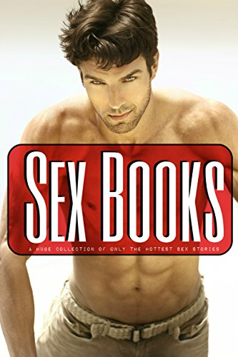 Sex Books - A Huge Collection of only the Hottest Sex Stories