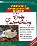 img - for Easy Entertaining (Fell's Official Know-It-All Guide) by Edith Gilbert (2001-12-15) book / textbook / text book