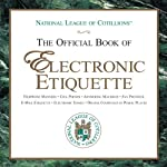 The Official Book of Electronic Etiquette | Charles Winters,Anne Winters,Elizabeth Anne Winters,Charles Winters II