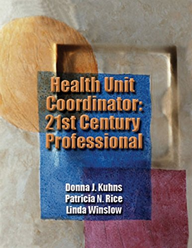 E.B.O.O.K Health Unit Coordinator: 21st Century Professional (Kuhns, Health Unit Coordinator) WORD
