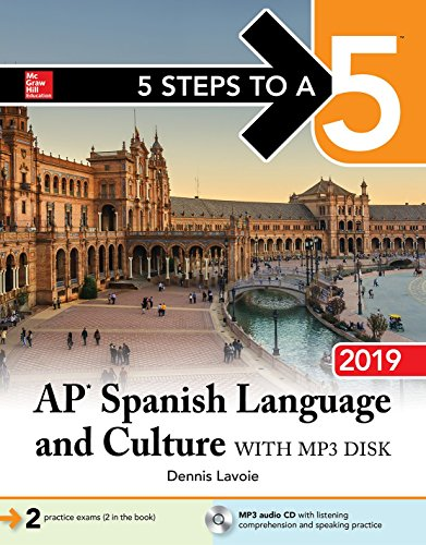 5 Steps to a 5: AP Spanish Language and Culture with MP3 Disk 2019