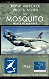 Royal Air Force Pilot's Notes for Mosquito Marks Fii and Nfxii, Royal Air Force and Air Ministry, 1937684814