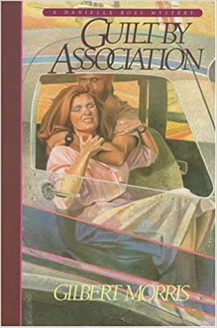 Guilt by Association (Reissued as One by One) (Danielle Ross Mystery Series #1)