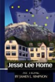 Jesse Lee Home - My Home, James Simpson, 1419698117