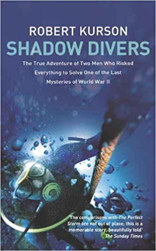 Book Shadow Divers - True Adventure Of Two Americans Who Risked Everything To Solve One Of The Last Mysteries Of World War Ii