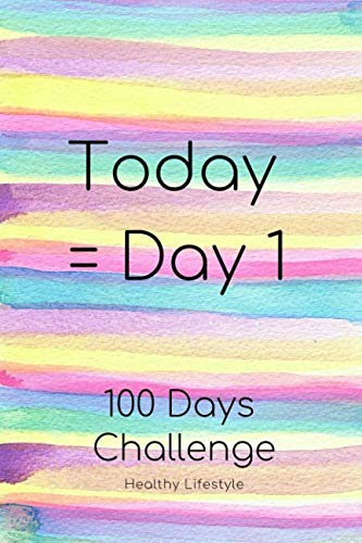 100 Days Weight Loss Journal Challenge For Beginners: Action Plan To Get Fit & Healthy; Essential For Beginner On Fitness Program; Goal Journal With Motivational Quote To Get Into Shape (Weekly Diet Plan To Lose Belly Fat)