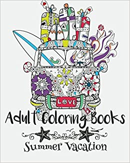 Adult Coloring Books: Summer Vacation: Emma Andrews ...