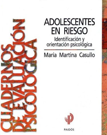 Adolescentes En Riesgo / Men (Spanish Edition) (Spanish) Paperback – September, 1998
