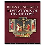 Revelations of Divine Love |  Julian of Norwich