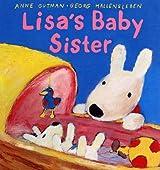 Lisa's Baby Sister (Gaspard and Lisa Books)