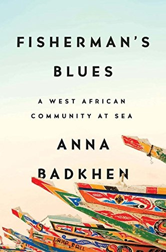 Fisherman's Blues: A West African Community at - Village Legends West