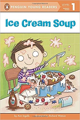 Ice Cream Soup (Penguin Young Readers, Level 1) Free Download