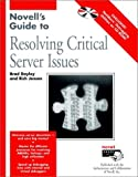 Novell's Critical Server Issues, Richard Jensen, 0764545507