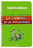 """Afficher """"La chance et la malchance"""""""