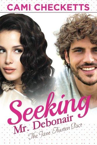 Seeking Mr. Debonair (The Jane Austen Pact)