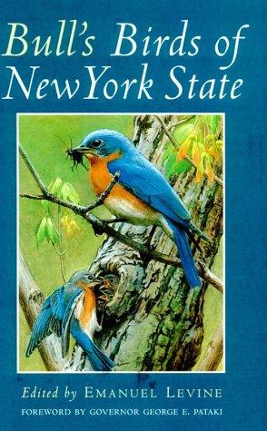 Bull's Birds of New York State (Agora Editions) - New York State Bird