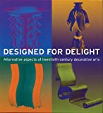 Designed for Delight, Montreal Museum Of Fine Arts, 2080135953