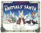 The Animals' Santa, Jan Brett, 0399257845