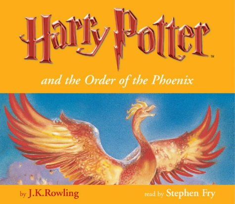 Harry Potter and the Order of the Phoenix (Book 5 - Unabridg...