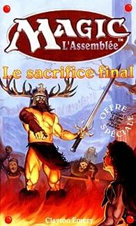 Le sacrifice final par Clayton Emery