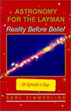 img - for Astronomy for the Layman: An Agnostic's View book / textbook / text book