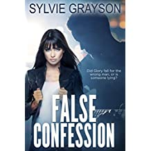 False Confession: Did Glory fall for the wrong man, or is someone lying?