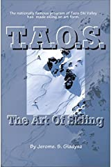 T.A.O.S.: The Art of Skiing Paperback