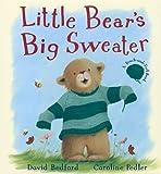 Little Bear's Big Sweater, David Bedford, 1561486566
