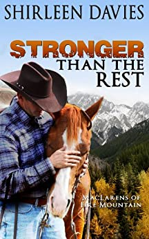 Stronger than the Rest (MacLarens of Fire Mountain Book 4) by [Davies, Shirleen]