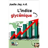 L'indice glycémique (French Edition)