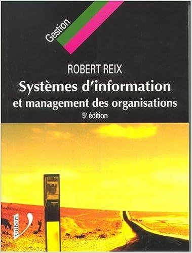 En ligne téléchargement gratuit Systèmes d'information et management des organisations epub pdf