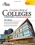 Complete Book of Colleges, 2011 Edition, Princeton Review Staff, 0375428054