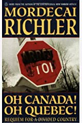 Oh Canada! Oh Quebec! : Requiem for a Divided Country Paperback