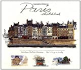 Paris Sketchbook, Mary A. Kelly and Graham Byfield, 0312284160